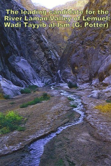 Candidate for the River Laman and the Valley of Lemuel: Wadi Tayyib al-Ism