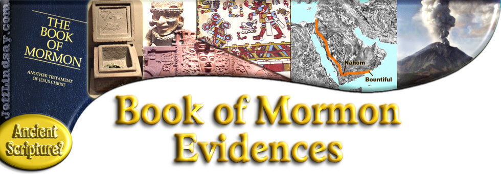 Book of Mormon Evidences: Evidence for Authenticity and Plausibility, Not Proof