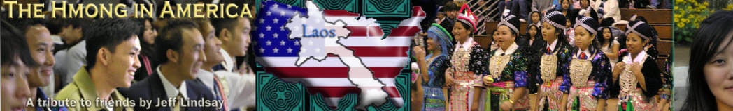 The Hmong ini America - A Tribute from JeffLindsay.com